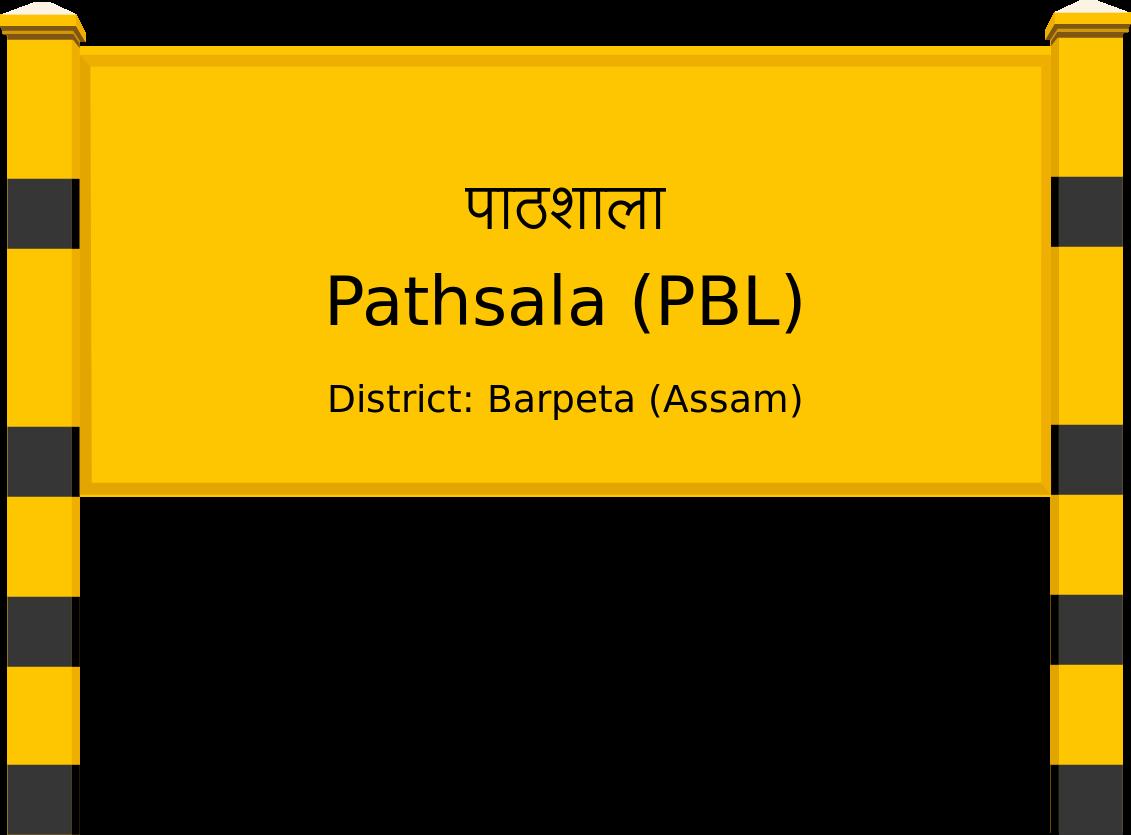Pathsala (PBL) Railway Station