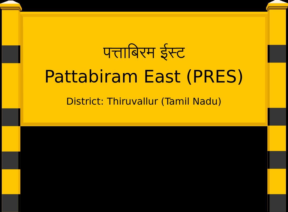 Pattabiram East (PRES) Railway Station