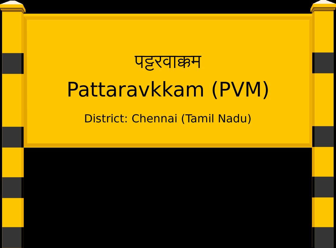 Pattaravkkam (PVM) Railway Station