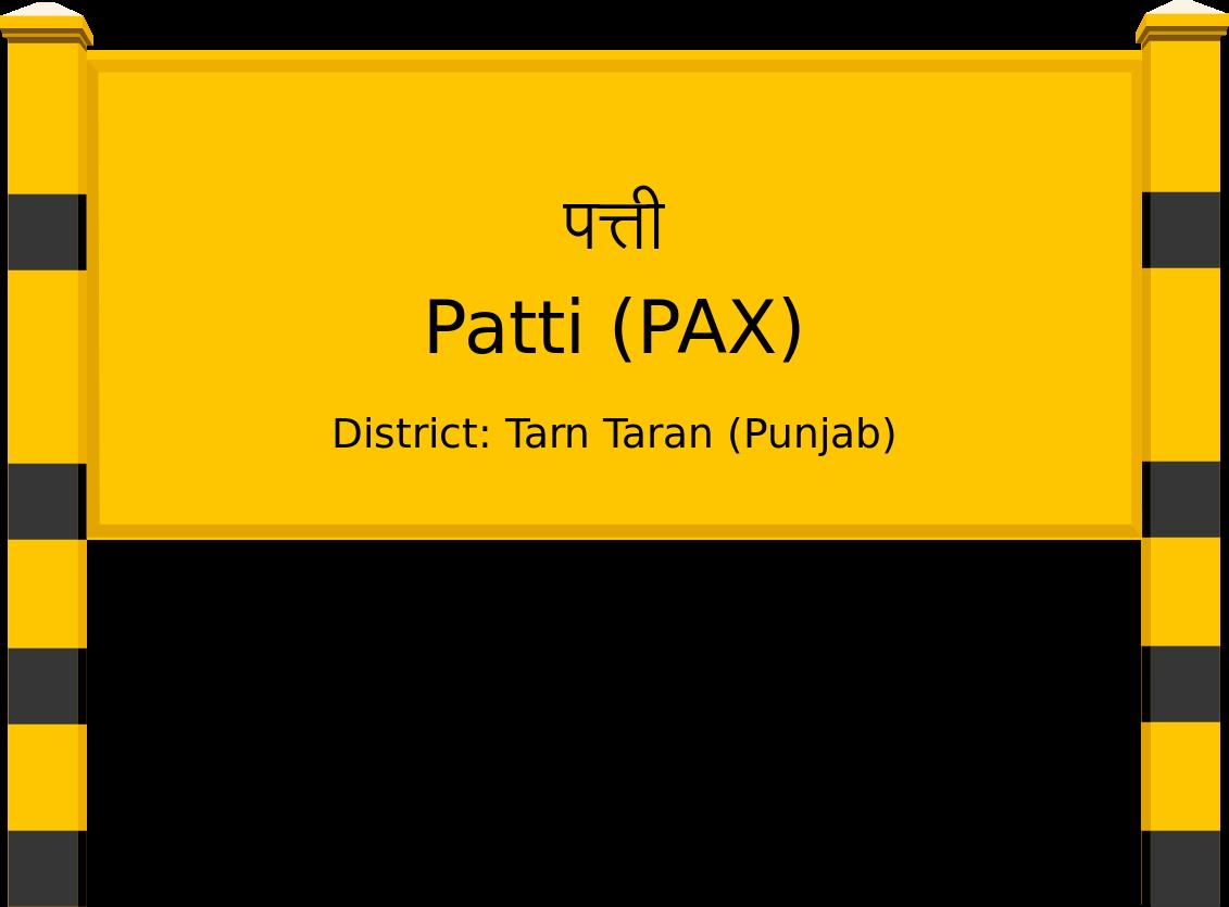 Patti (PAX) Railway Station