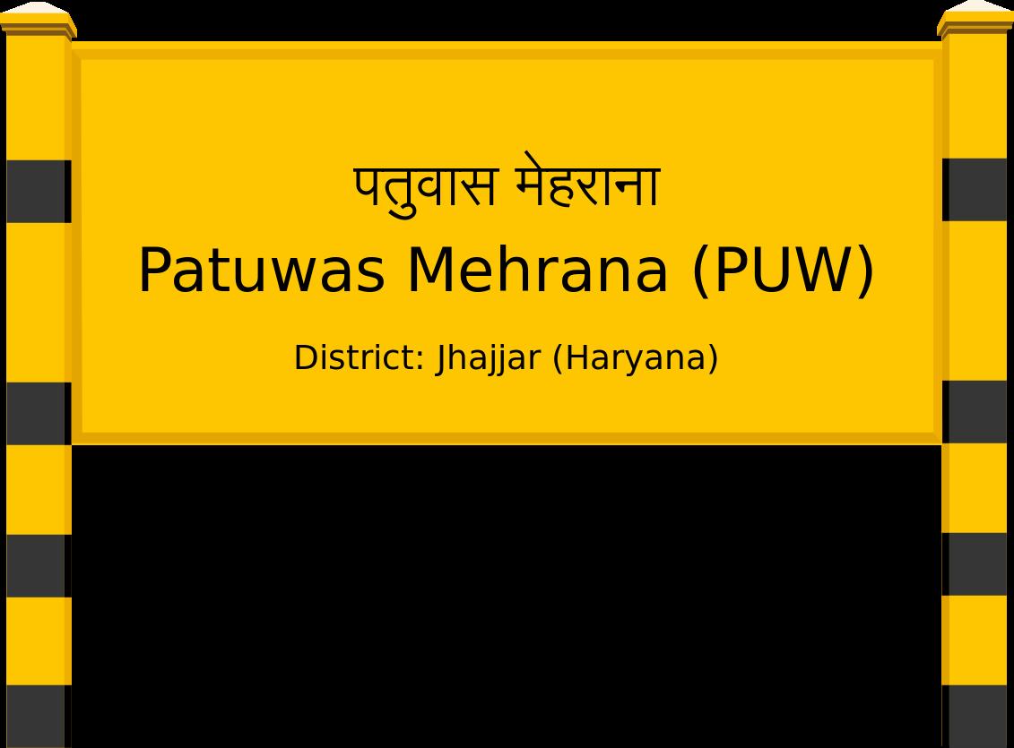 Patuwas Mehrana (PUW) Railway Station