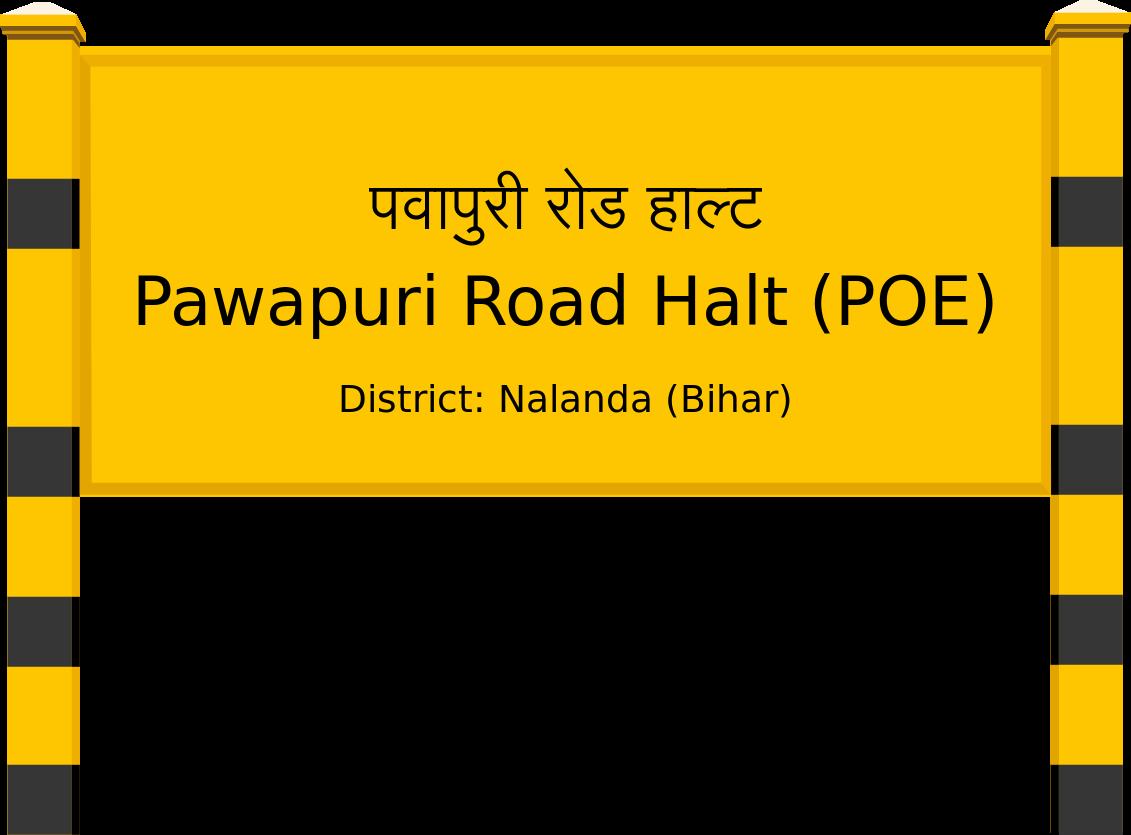 Pawapuri Road Halt (POE) Railway Station