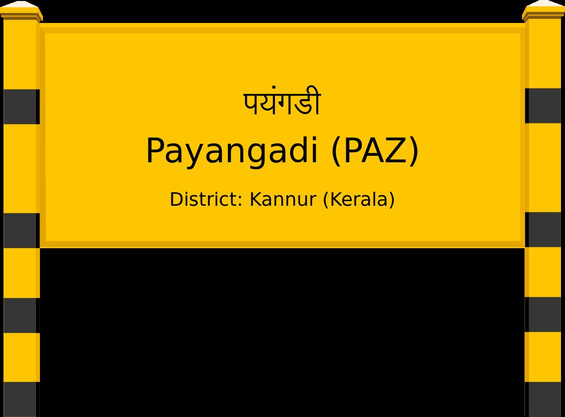 Payangadi (PAZ) Railway Station