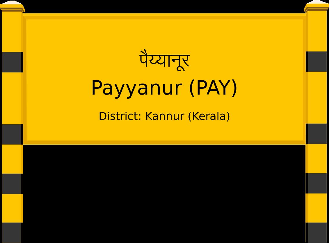 Payyanur (PAY) Railway Station