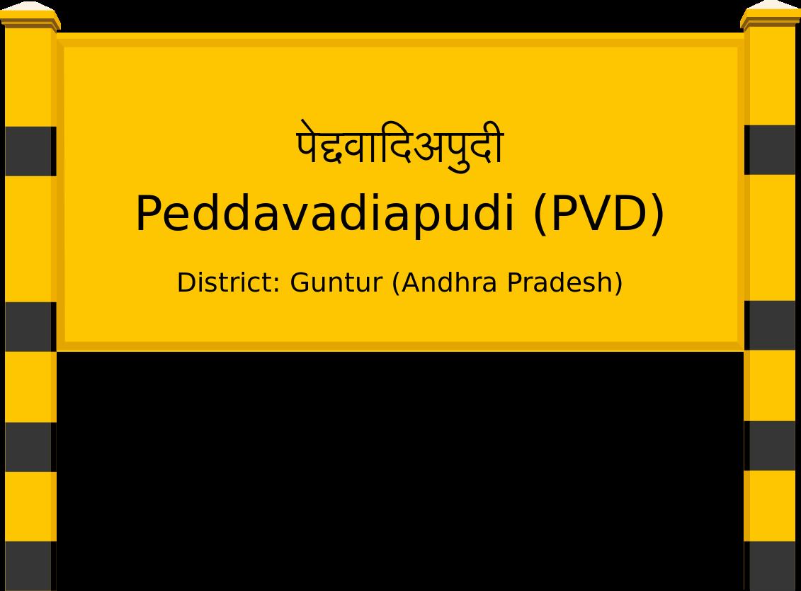 Peddavadiapudi (PVD) Railway Station