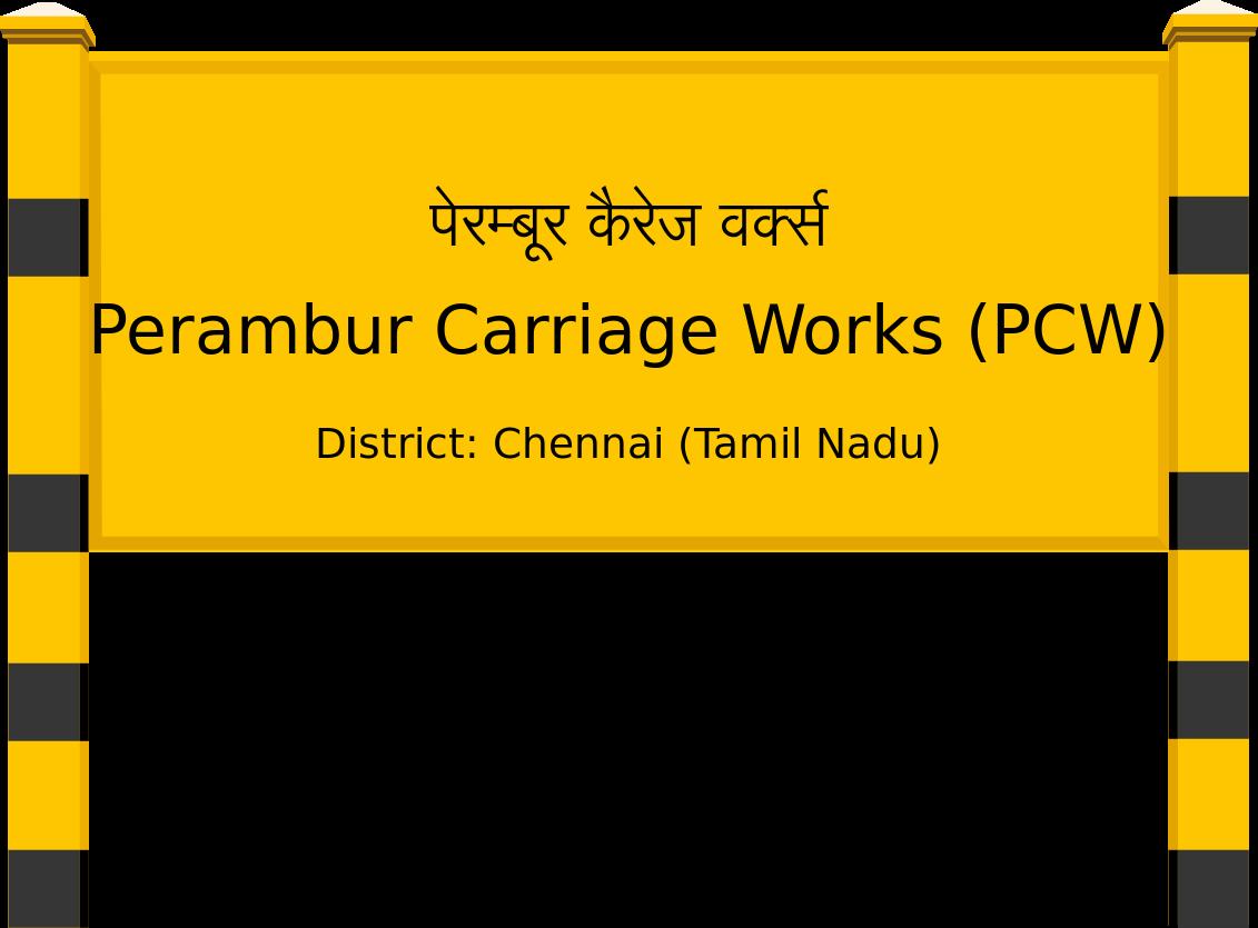 Perambur Carriage Works (PCW) Railway Station