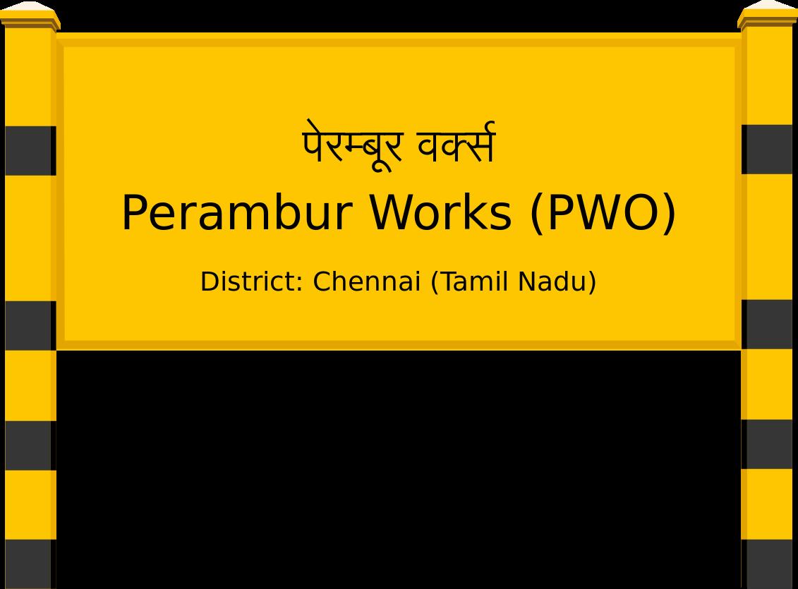Perambur Works (PWO) Railway Station