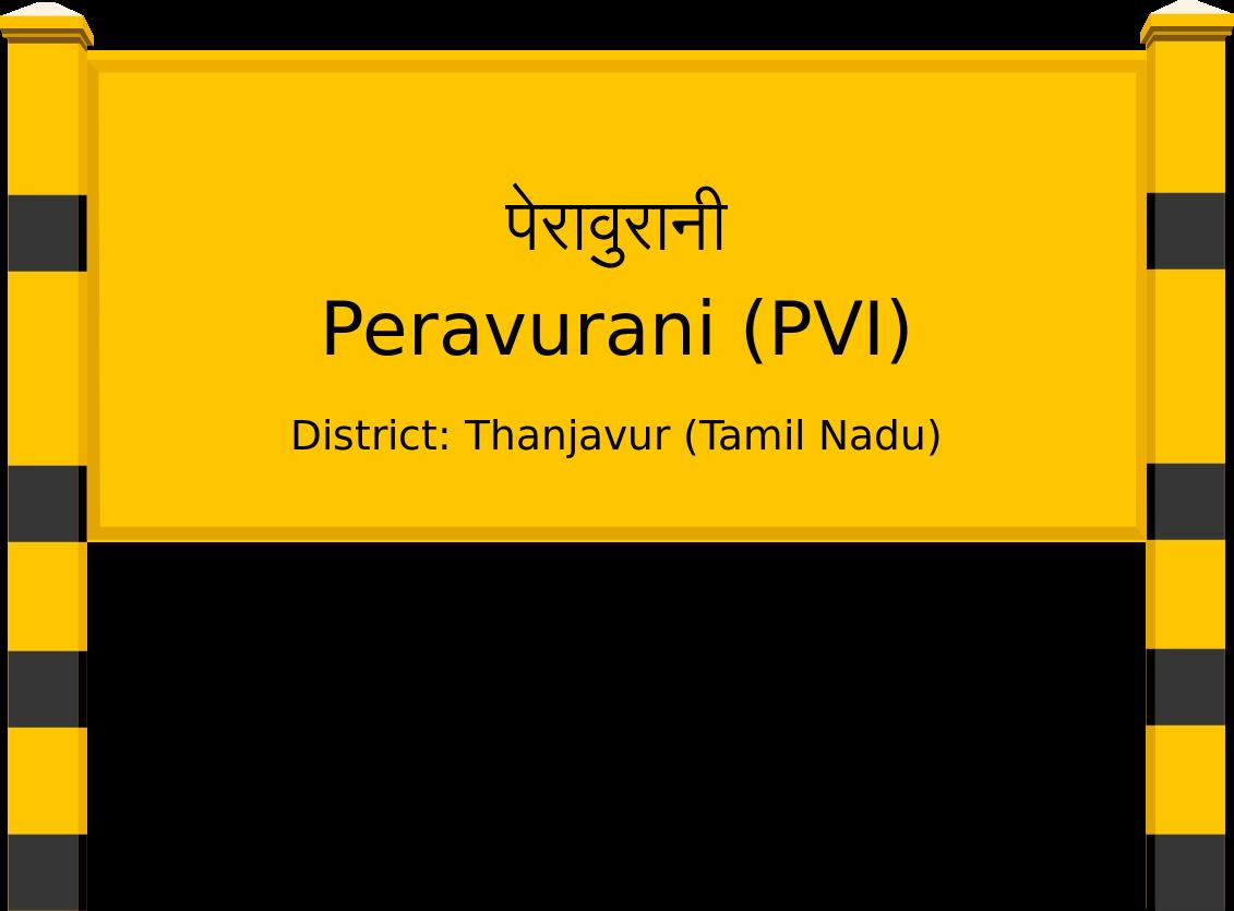 Peravurani (PVI) Railway Station