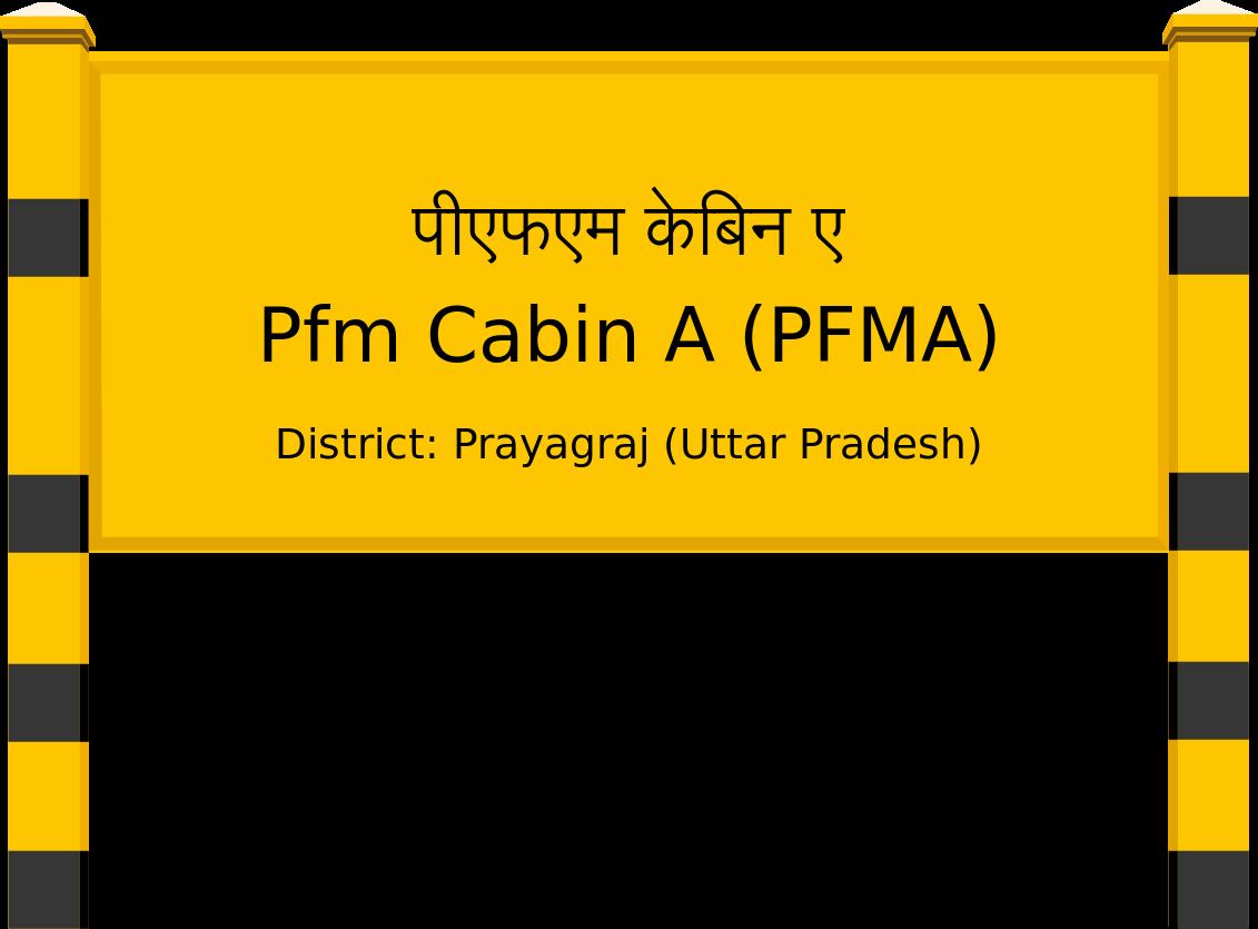 Pfm Cabin A (PFMA) Railway Station