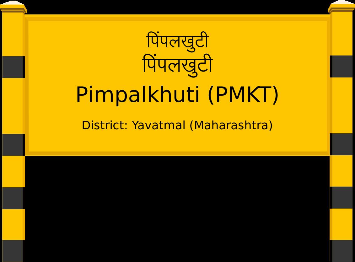 Pimpalkhuti (PMKT) Railway Station