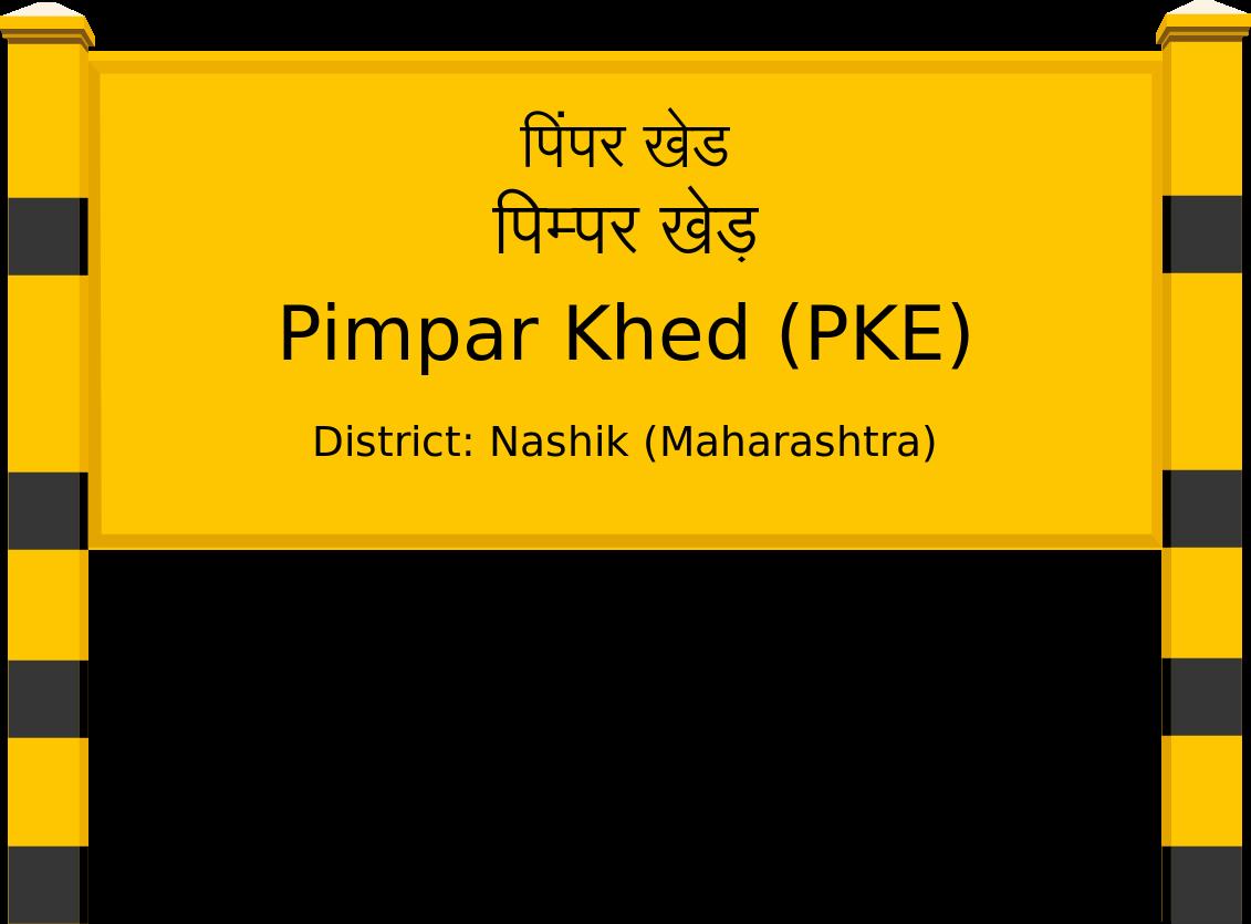 Pimpar Khed (PKE) Railway Station
