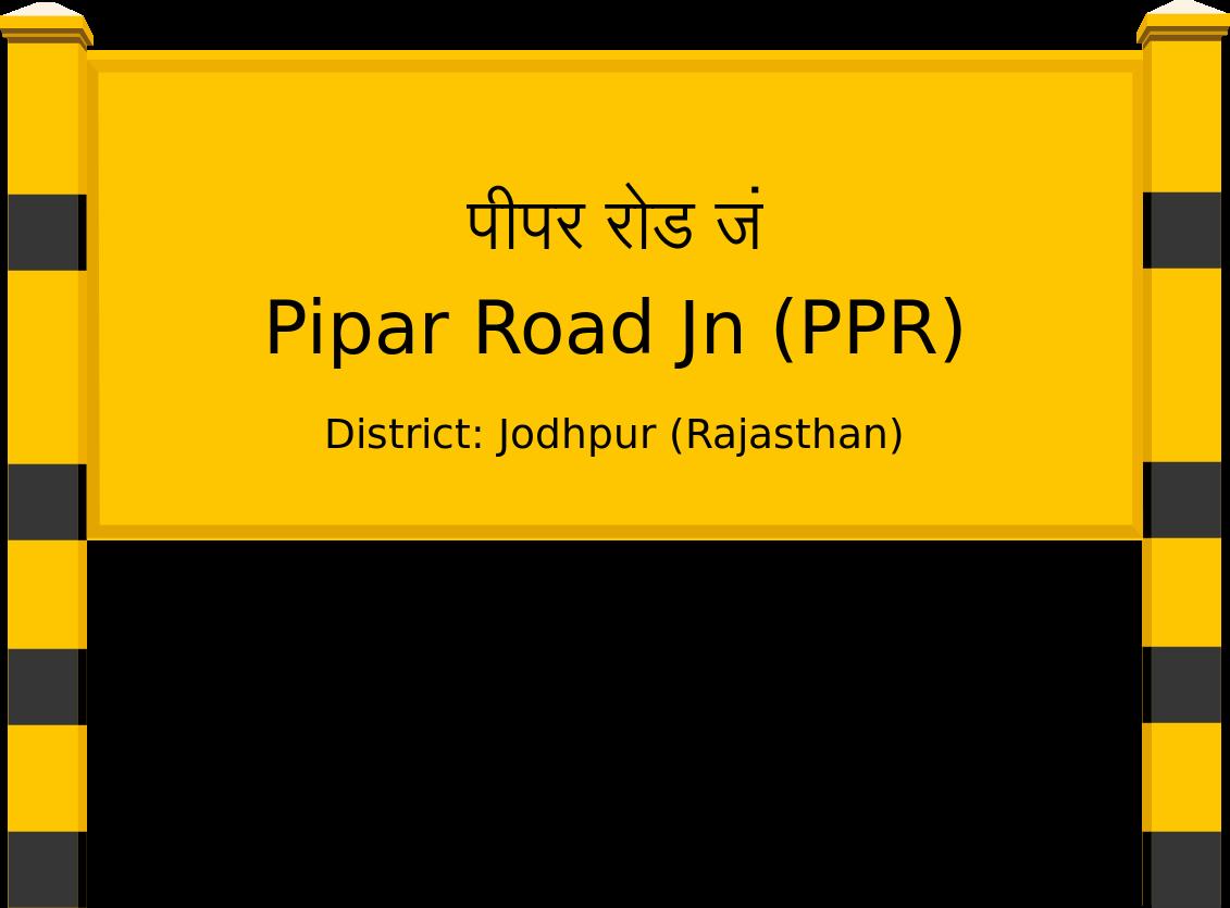 Pipar Road Jn (PPR) Railway Station