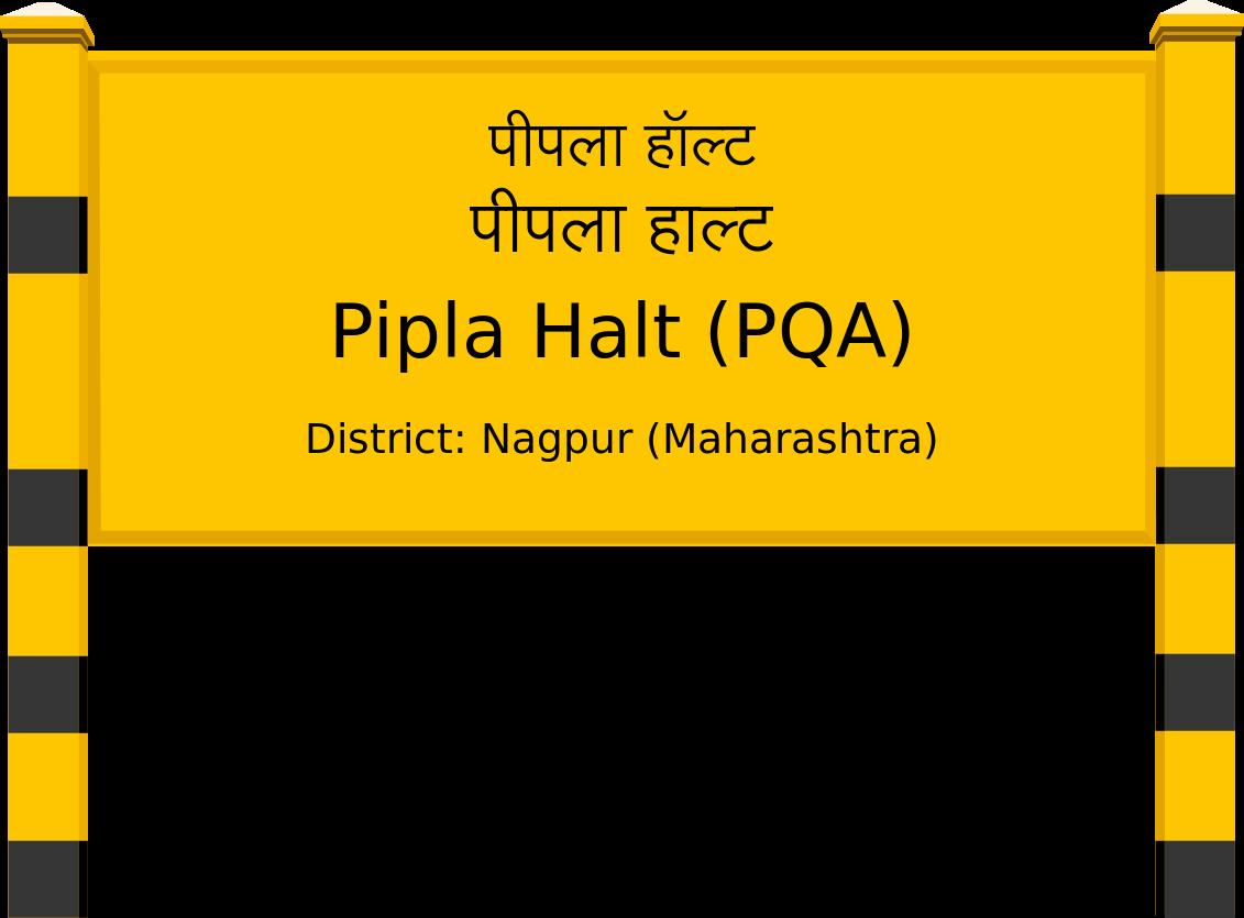 Pipla Halt (PQA) Railway Station