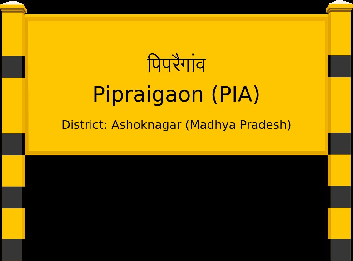 Pipraigaon (PIA) Railway Station