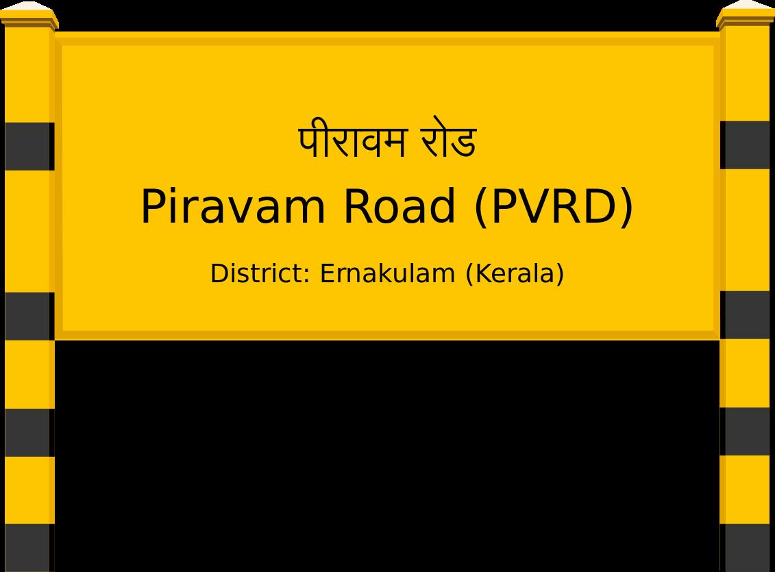 Piravam Road (PVRD) Railway Station