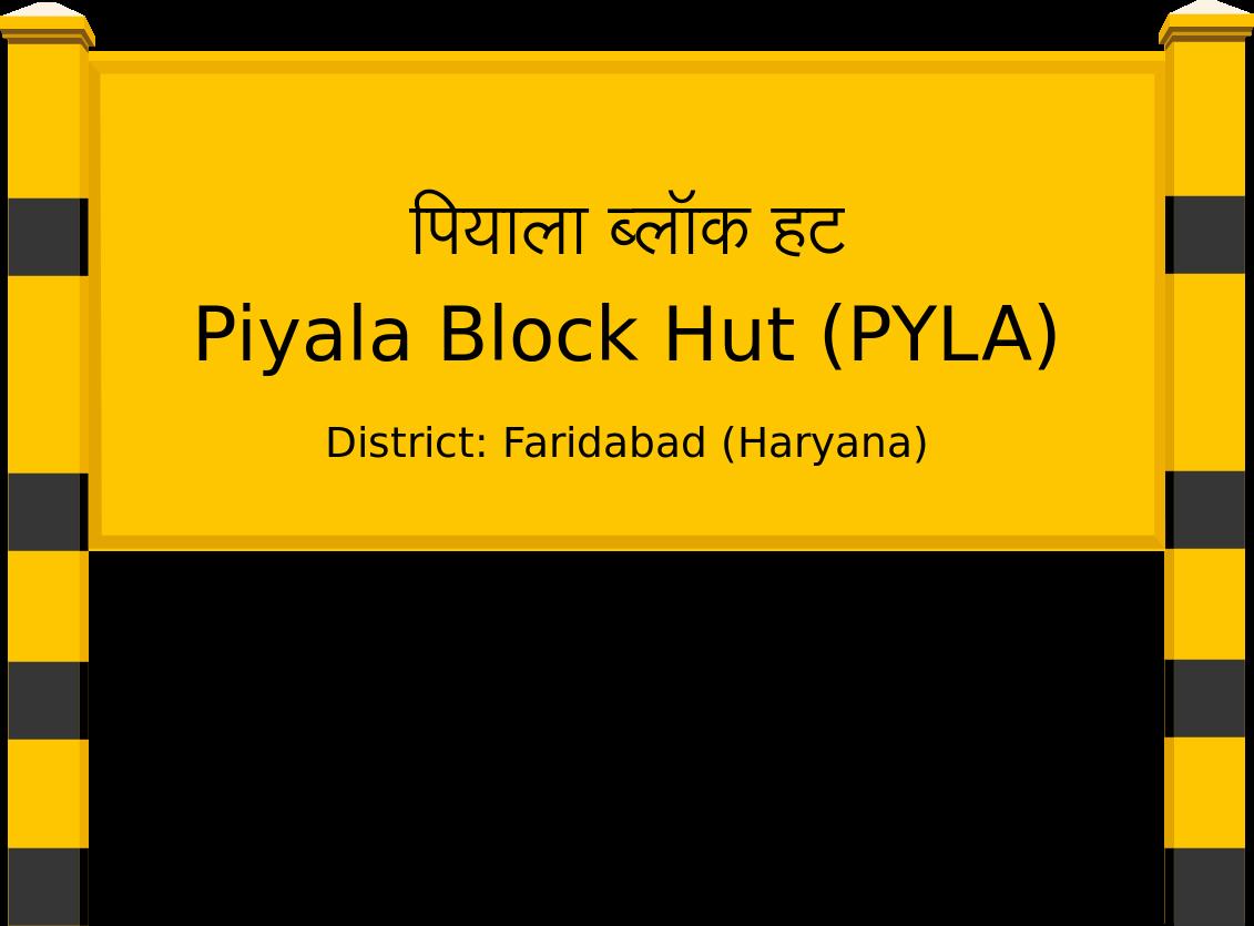Piyala Block Hut (PYLA) Railway Station