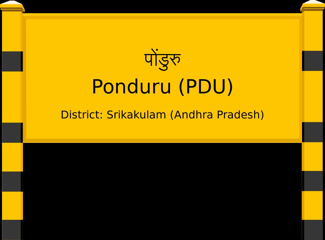 Ponduru (PDU) Railway Station