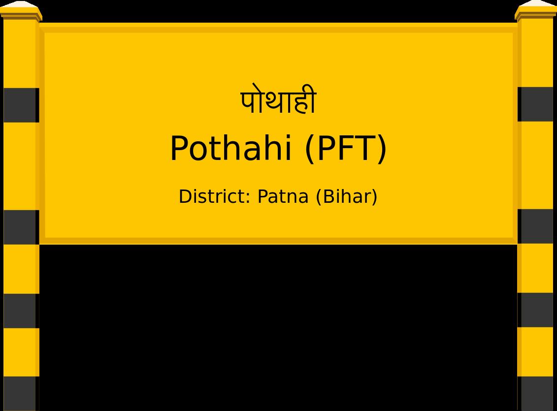 Pothahi (PFT) Railway Station