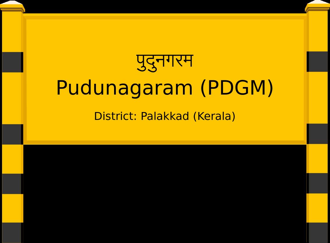 Pudunagaram (PDGM) Railway Station