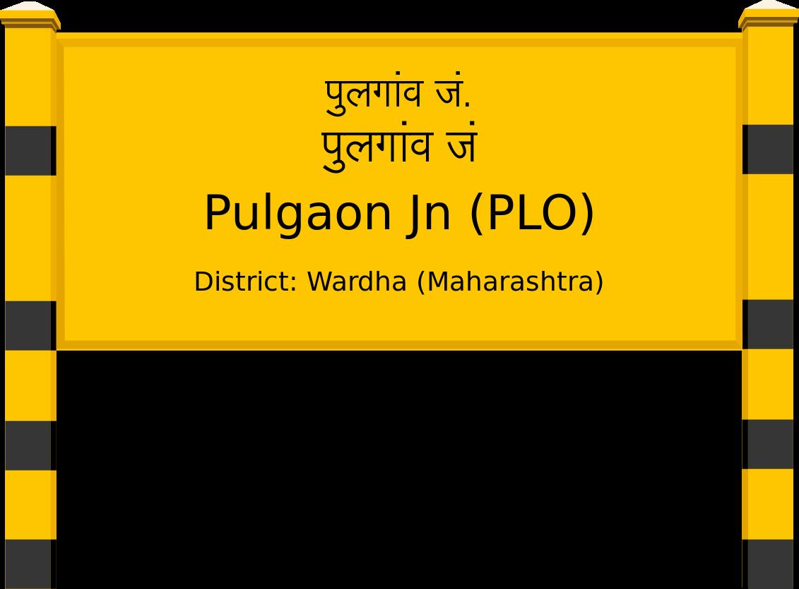 Pulgaon Jn (PLO) Railway Station