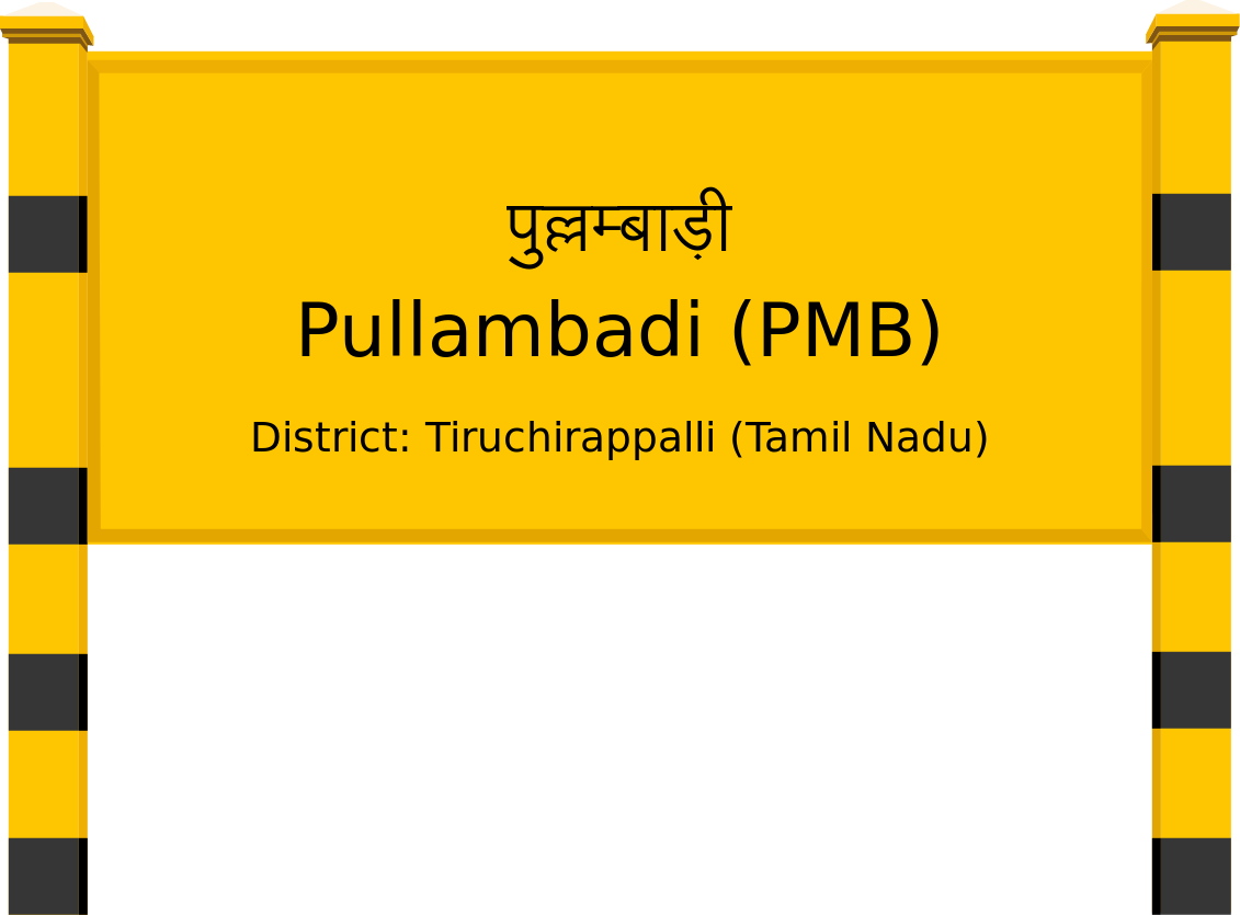 Pullambadi (PMB) Railway Station