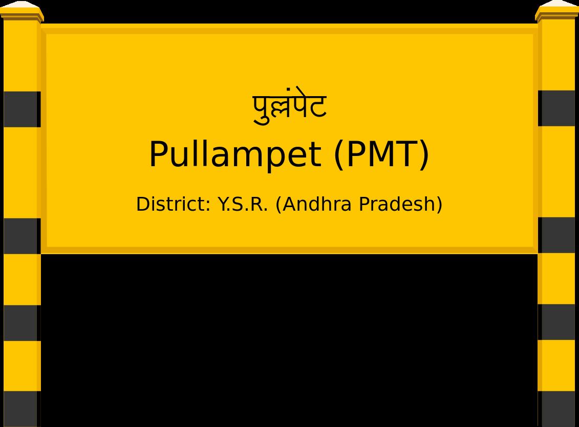 Pullampet (PMT) Railway Station