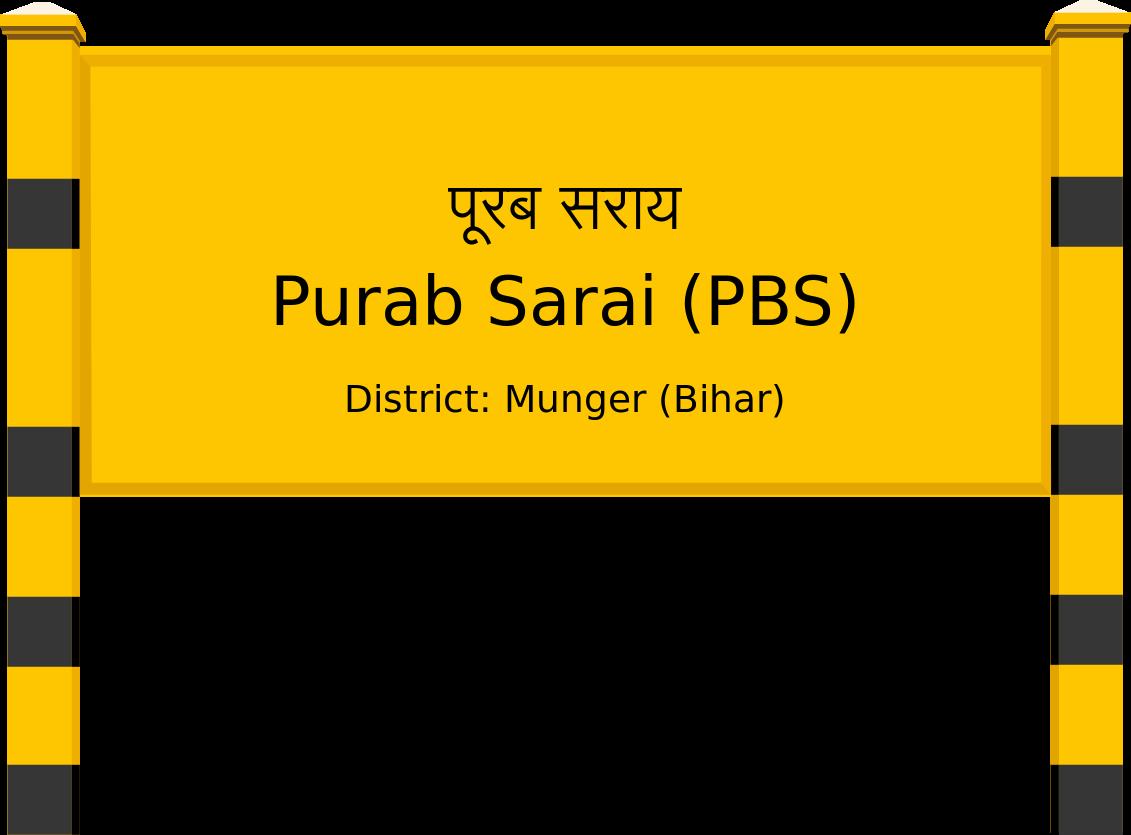 Purab Sarai (PBS) Railway Station