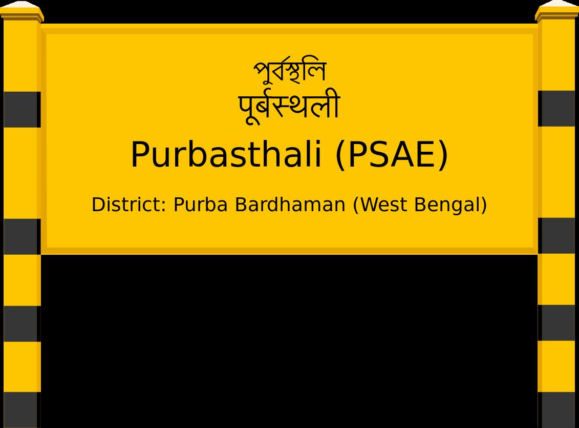 Purbasthali (PSAE) Railway Station