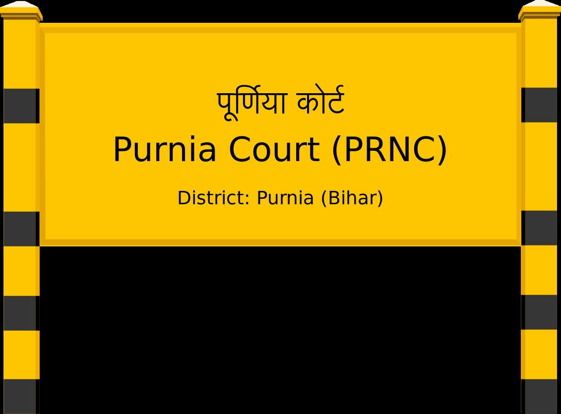Purnia Court (PRNC) Railway Station