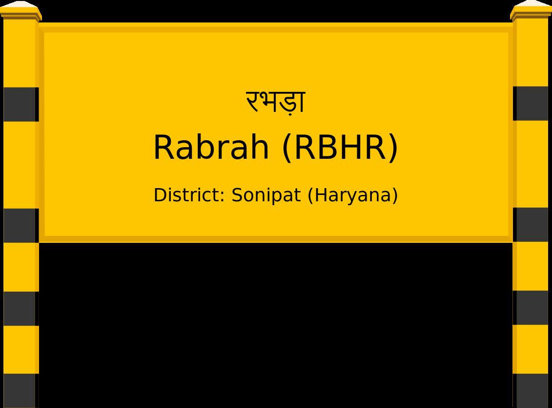 Rabrah (RBHR) Railway Station