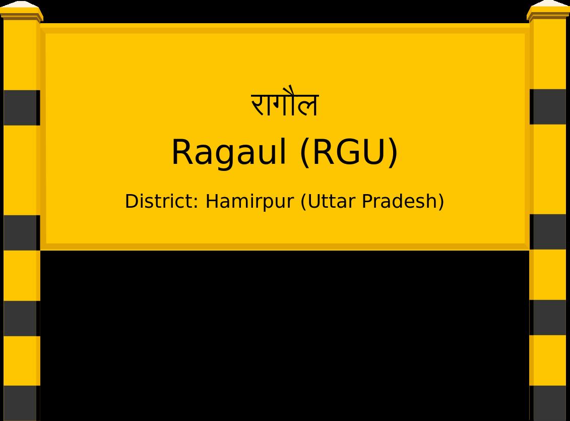 Ragaul (RGU) Railway Station