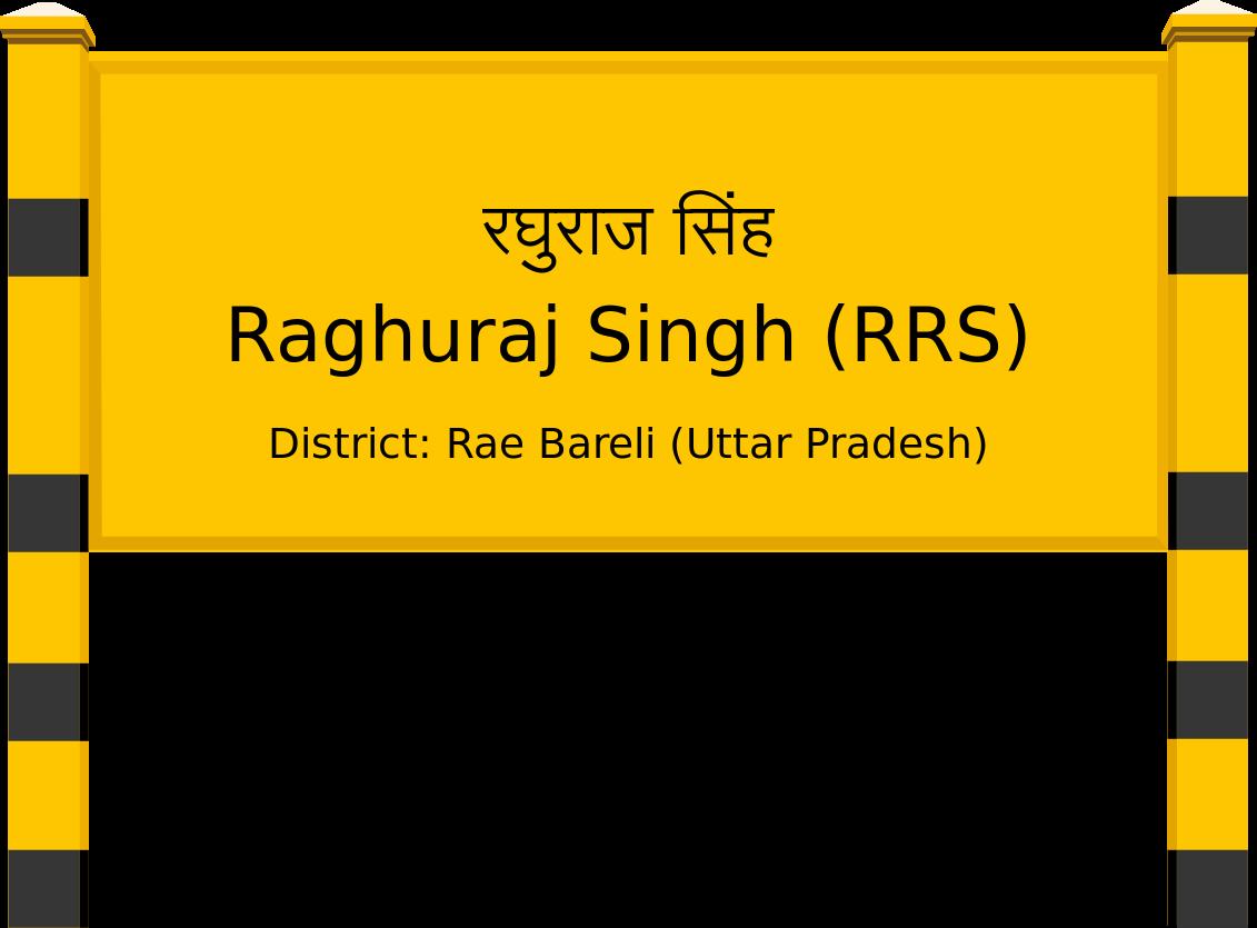Raghuraj Singh (RRS) Railway Station