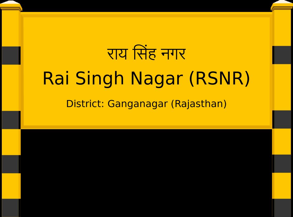 Rai Singh Nagar (RSNR) Railway Station