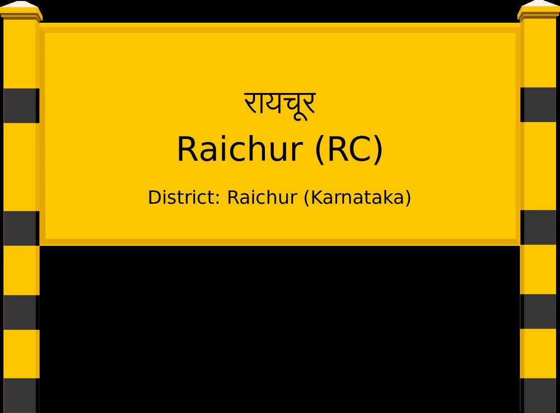 Raichur (RC) Railway Station