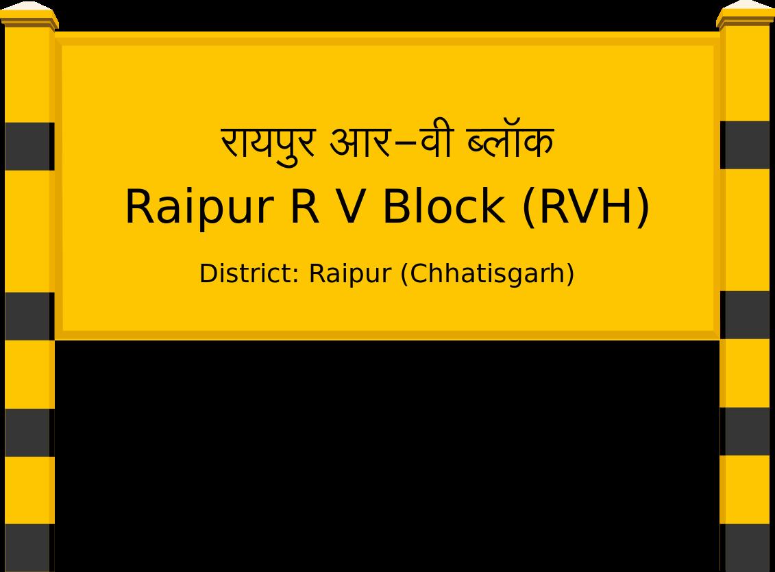Raipur R V Block (RVH) Railway Station