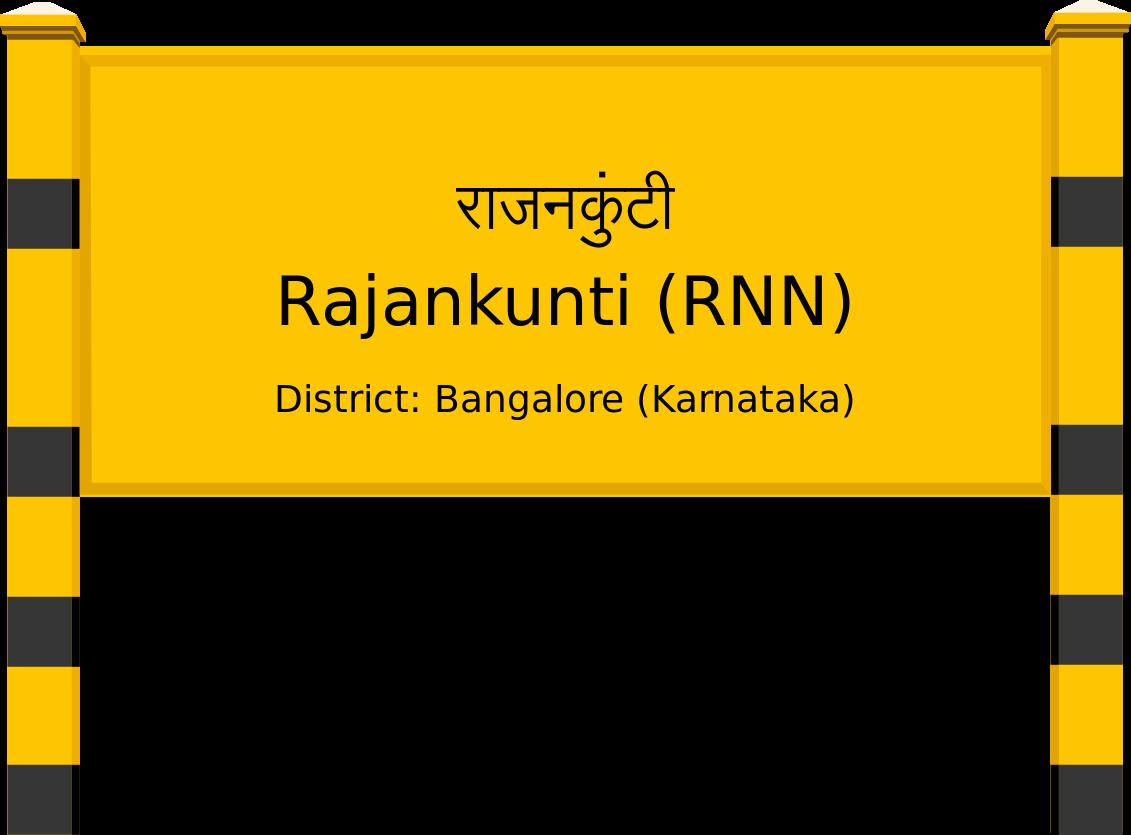 Rajankunti (RNN) Railway Station