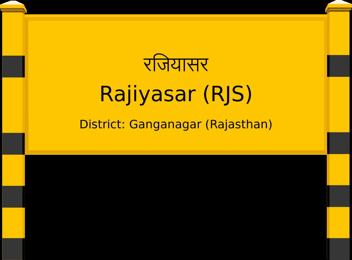 Rajiyasar (RJS) Railway Station