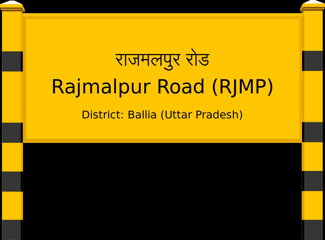 Rajmalpur Road (RJMP) Railway Station