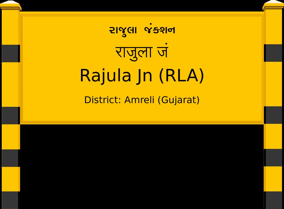 Rajula Jn (RLA) Railway Station