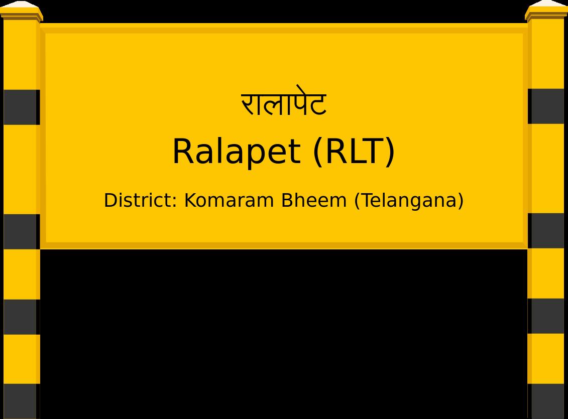 Ralapet (RLT) Railway Station