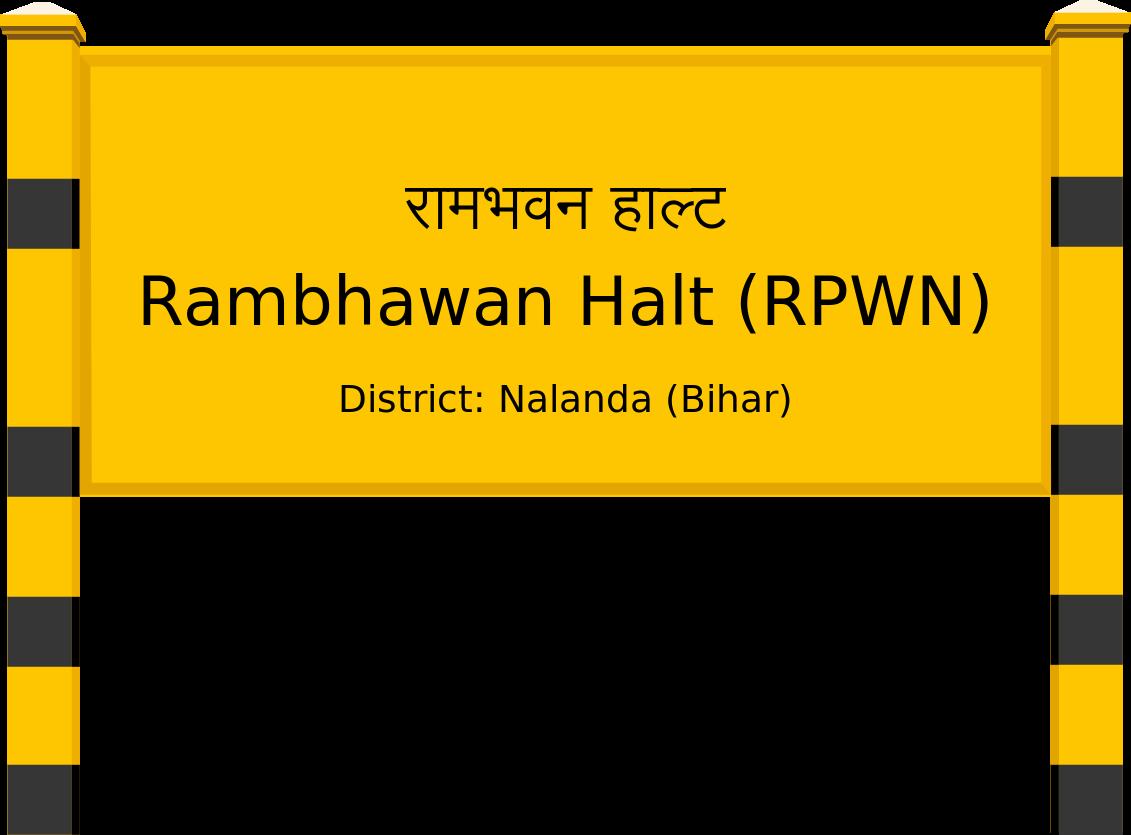 Rambhawan Halt (RPWN) Railway Station