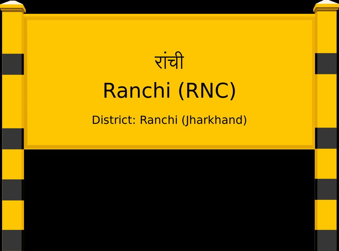 Ranchi (RNC) Railway Station