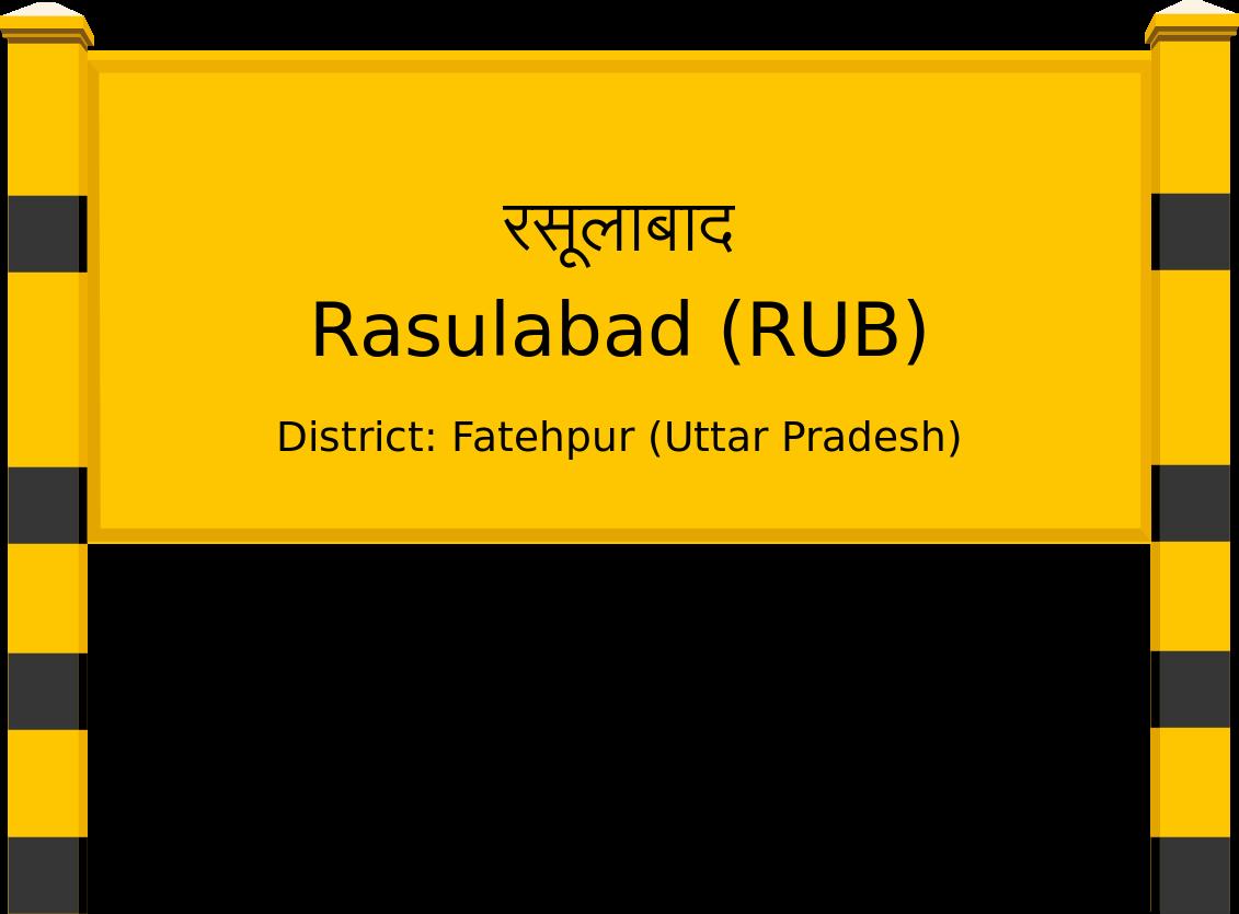 Rasulabad (RUB) Railway Station