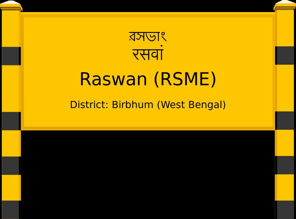 Raswan (RSME) Railway Station