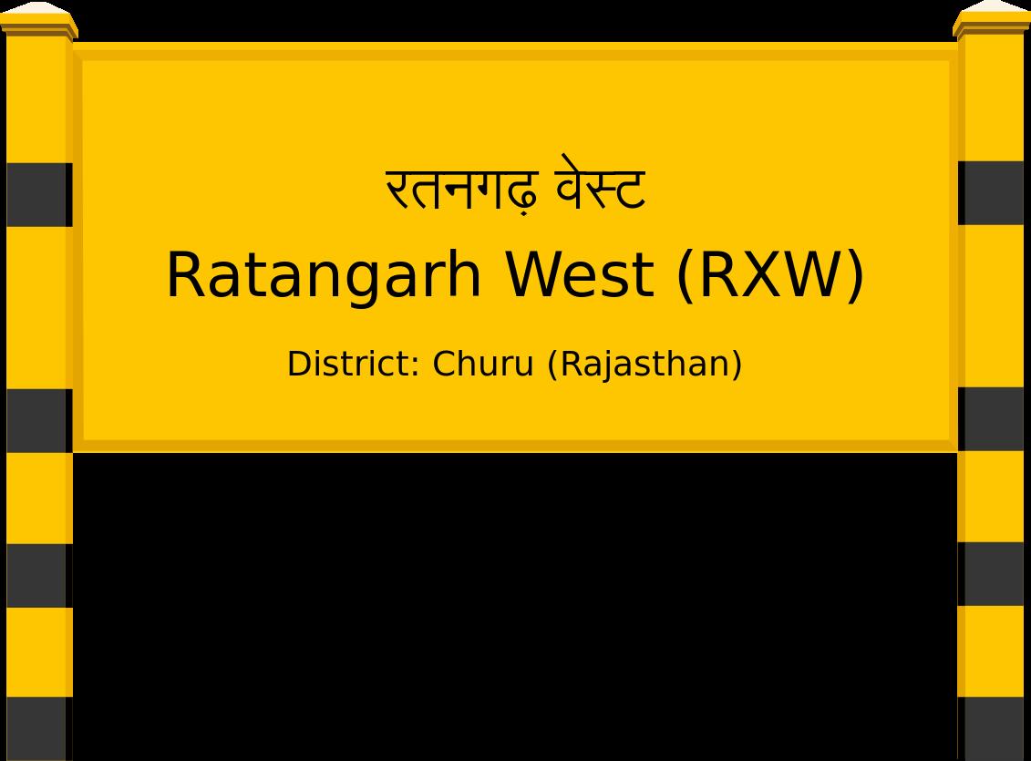 Ratangarh West (RXW) Railway Station