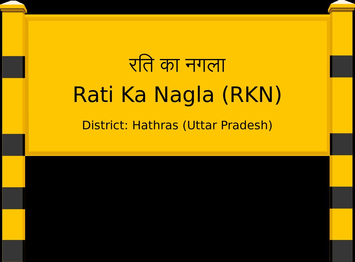 Rati Ka Nagla (RKN) Railway Station