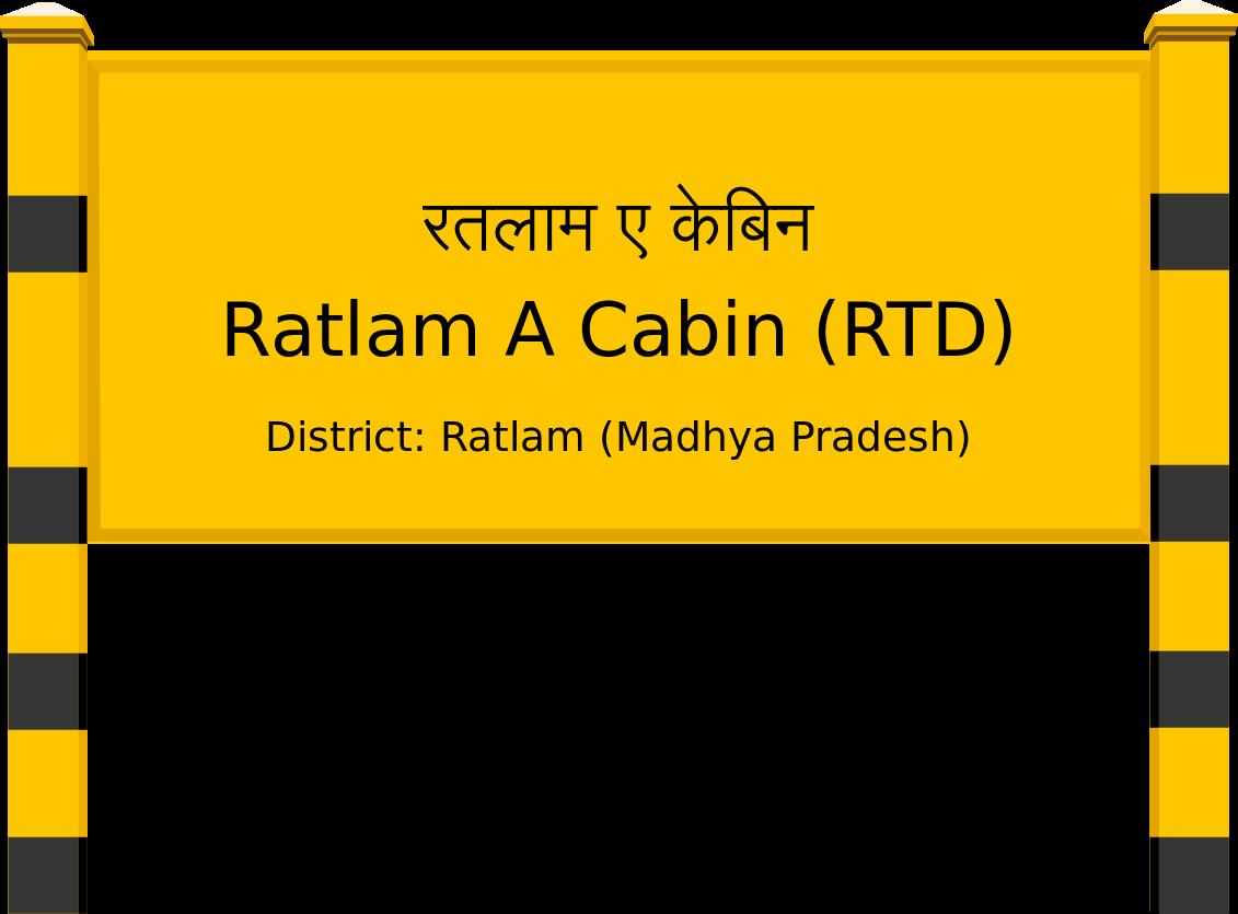 Ratlam A Cabin (RTD) Railway Station