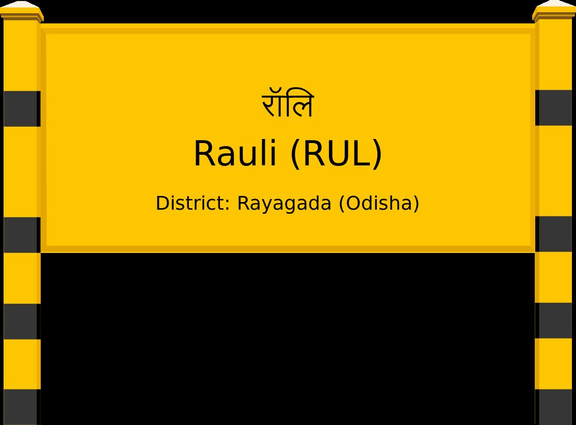 Rauli (RUL) Railway Station