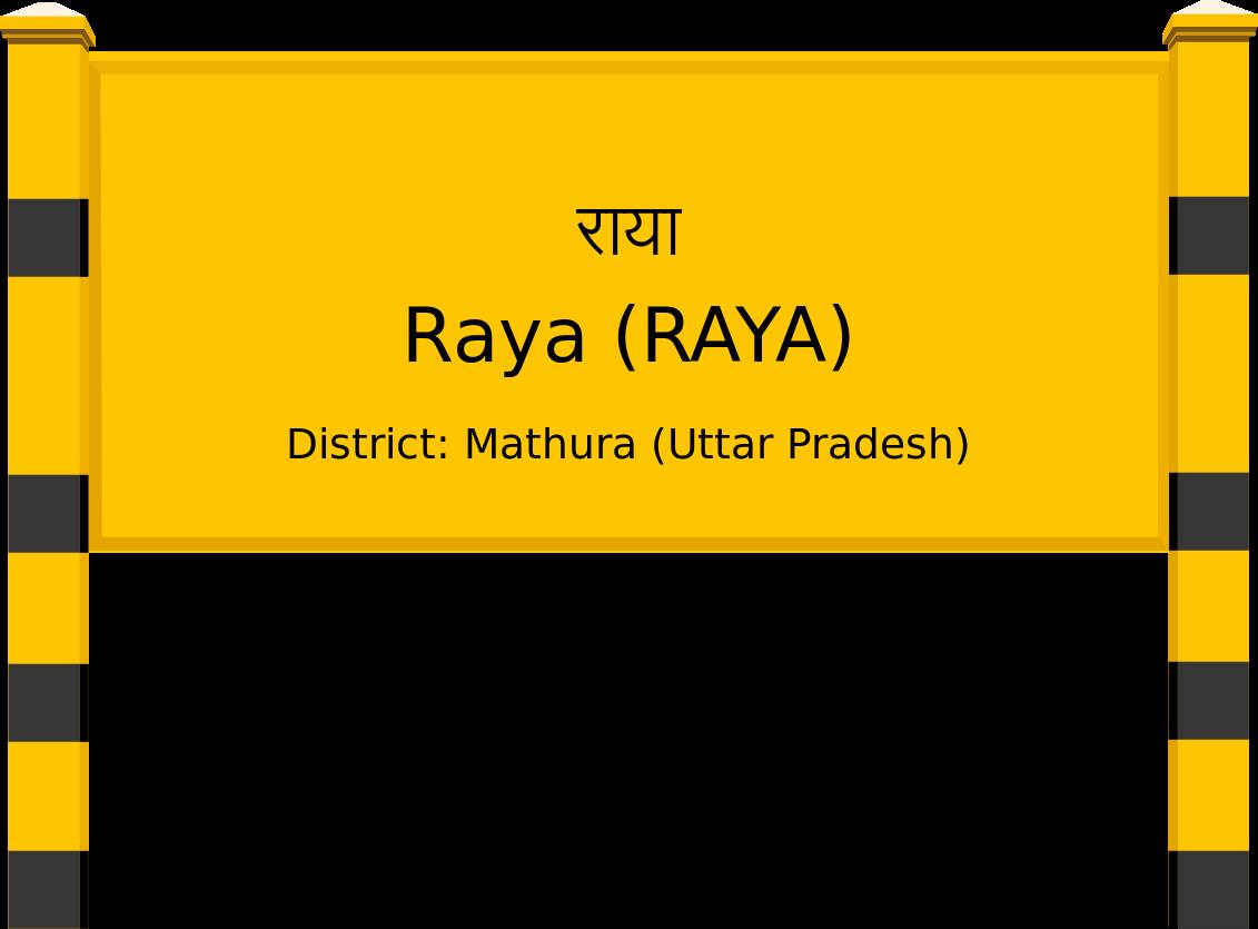Raya (RAYA) Railway Station