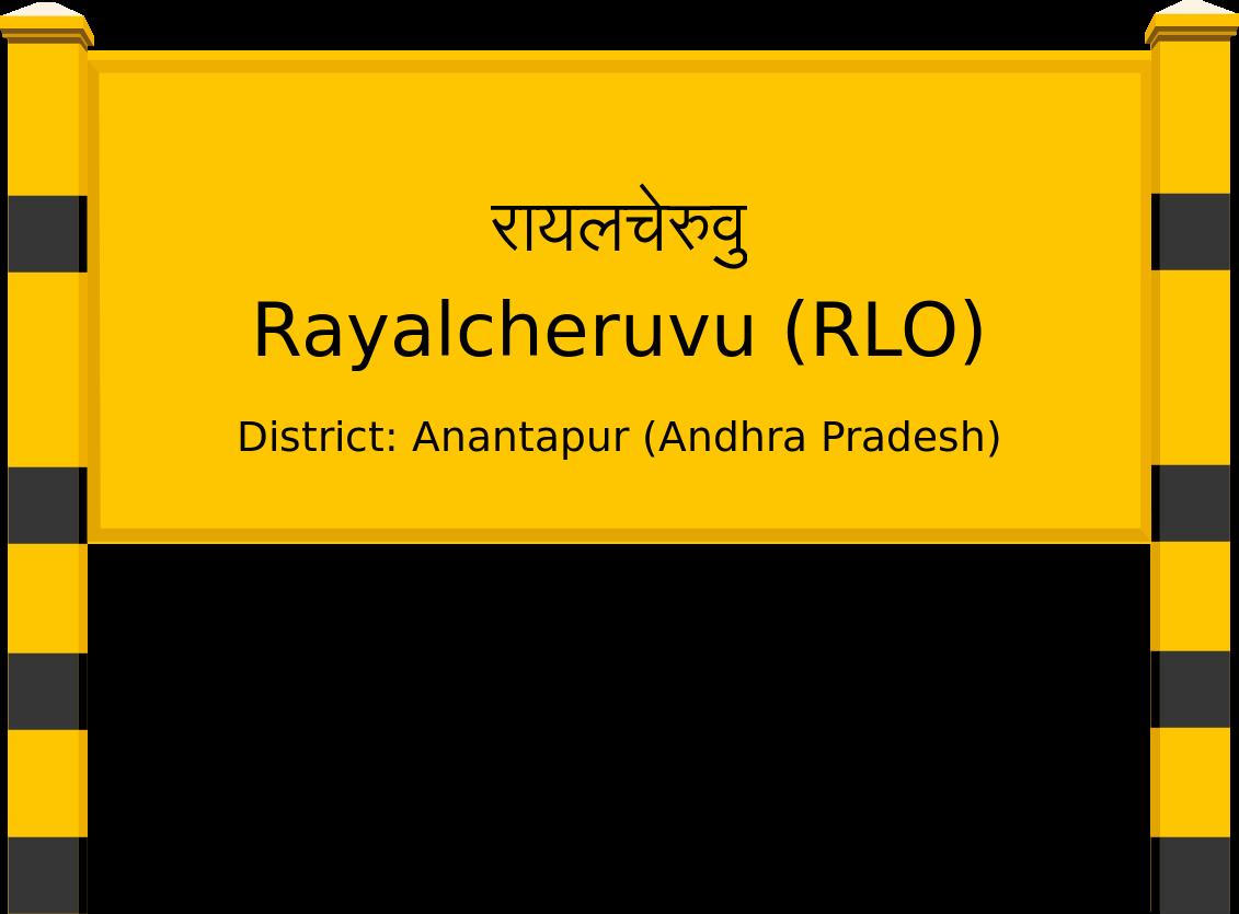 Rayalcheruvu (RLO) Railway Station